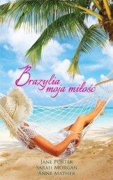 Brazylia-moja-milosc_Sarah-Morgan-Anne-Mather-Jane-Porter,images_big,17,978-83-276-1402-5
